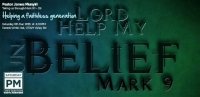 Mark 9: 1-29 Helping a faithless generation