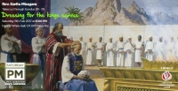 Exodus 28-29 - Dresing for the Kings service